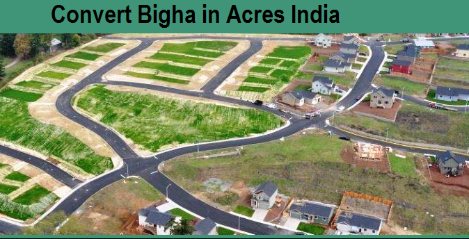 How Many Bigha in 1 Acre in Assam, 1 Acre = Bigha How other.