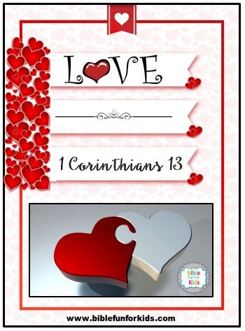 Bible Fun For Kids: Love in 1 Corinthians 13.