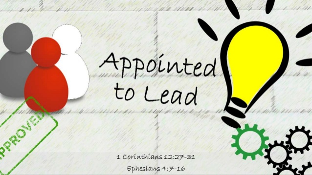 Appointed to lead 1 Corinthians 12:27.