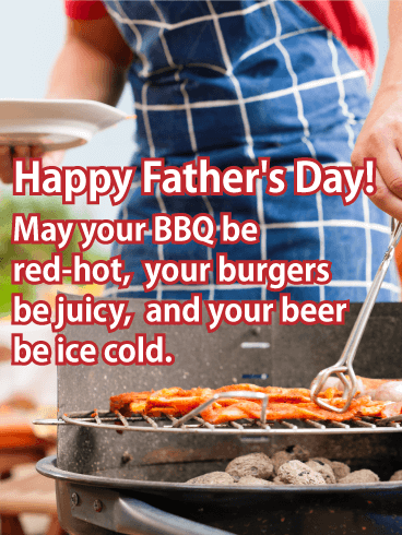 To the Grill Master.