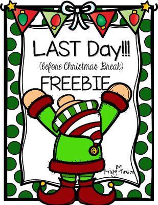 December school activities: FREE Last Day (before Christmas Break.