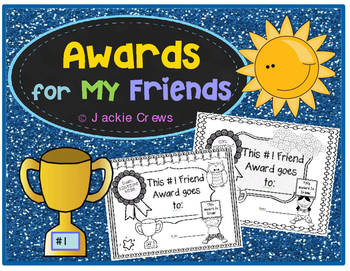 AWARDS FOR FRIENDS by Jackie Crews.