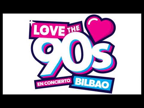 Love The 90´s 2017 Bilbao.
