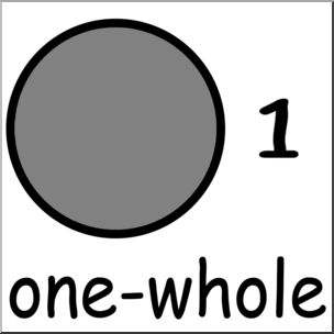 Clip Art: Labeled Fractions: 01 1/1 One Whole Grayscale I.