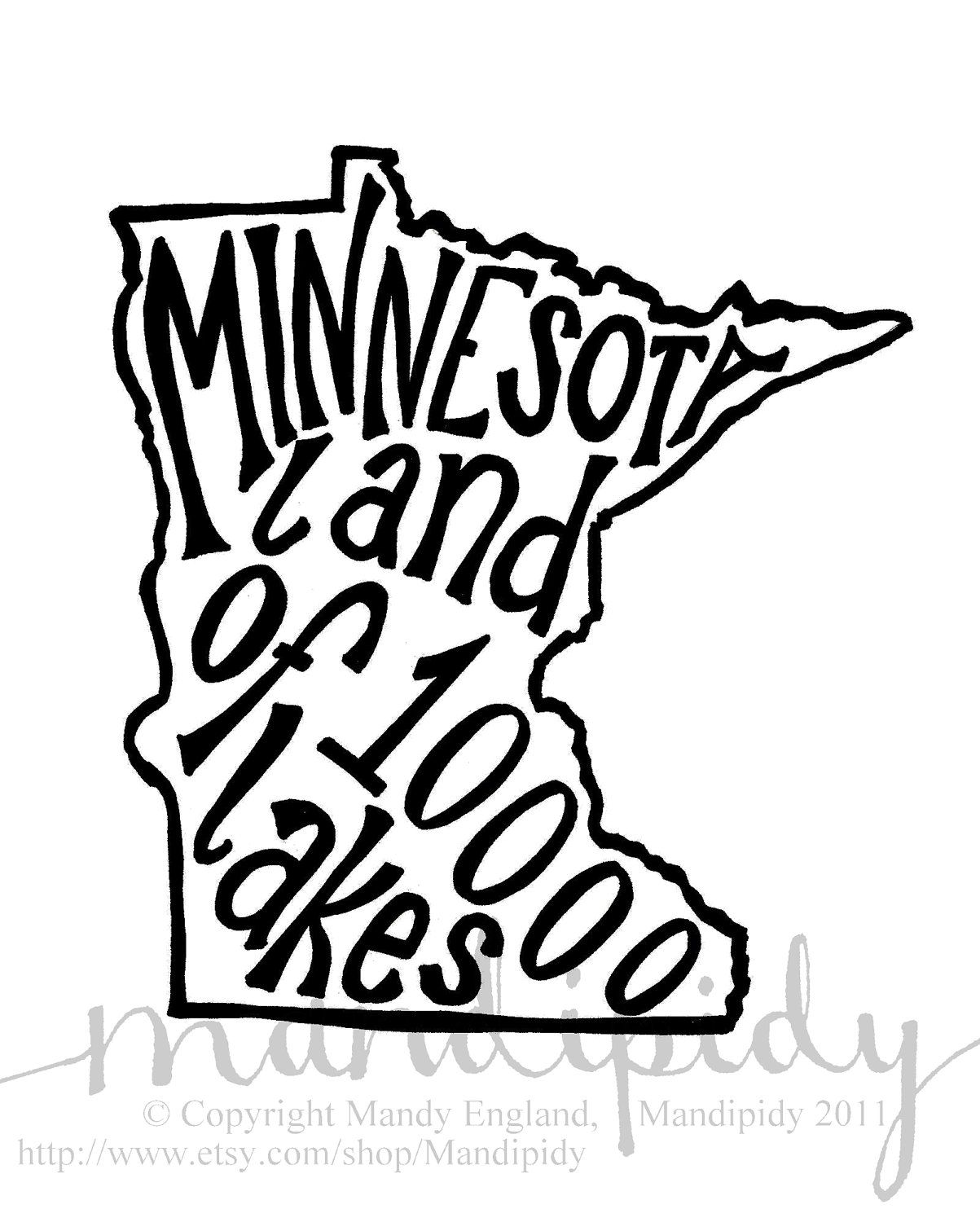 Minnesota Land of 10,000 Lakes.