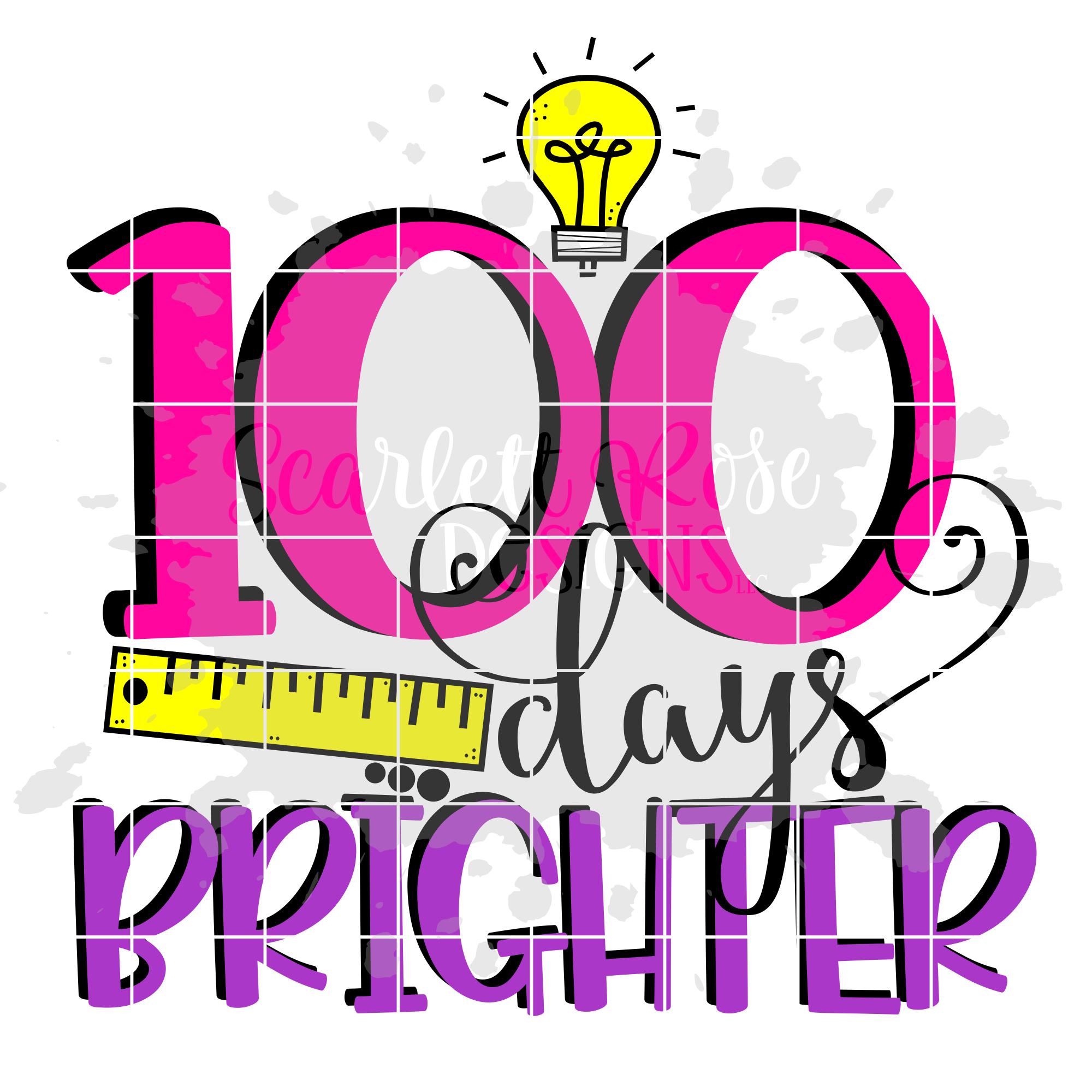 100 Days Brighter SVG.