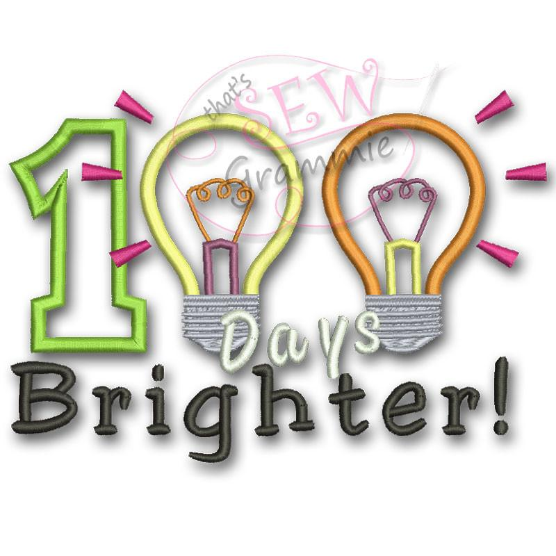 100 Days Brighter Applique Design.