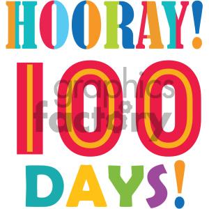 hooray 100 days of school vector art clipart. Royalty.
