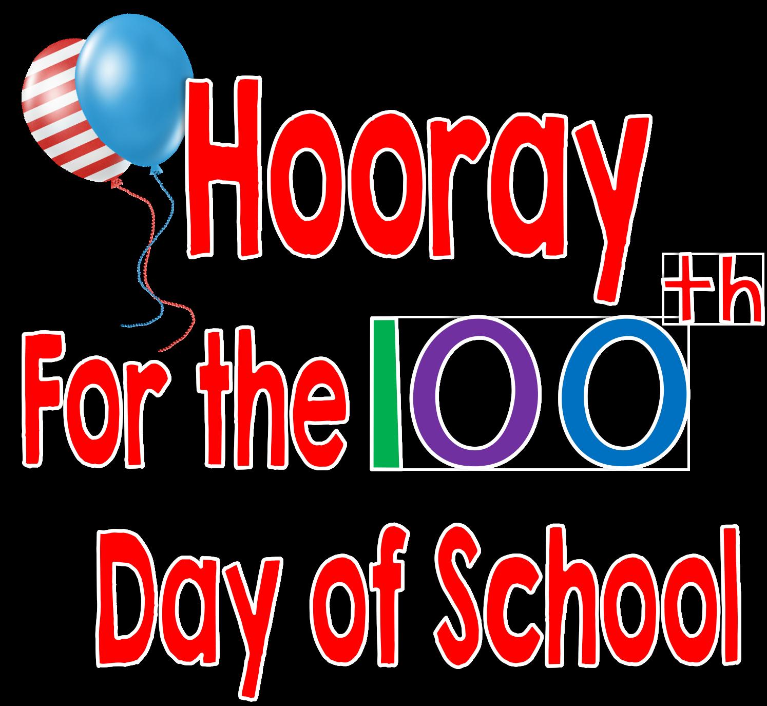 100th Day of School, Hooray!!!.