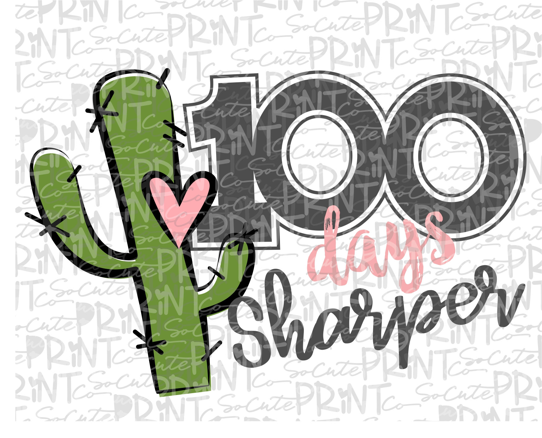School clipart, 100 days sharper, Cactus PNG file for sublimation, one  hundred days of school, 100th day of school, rustic cactus clipart.
