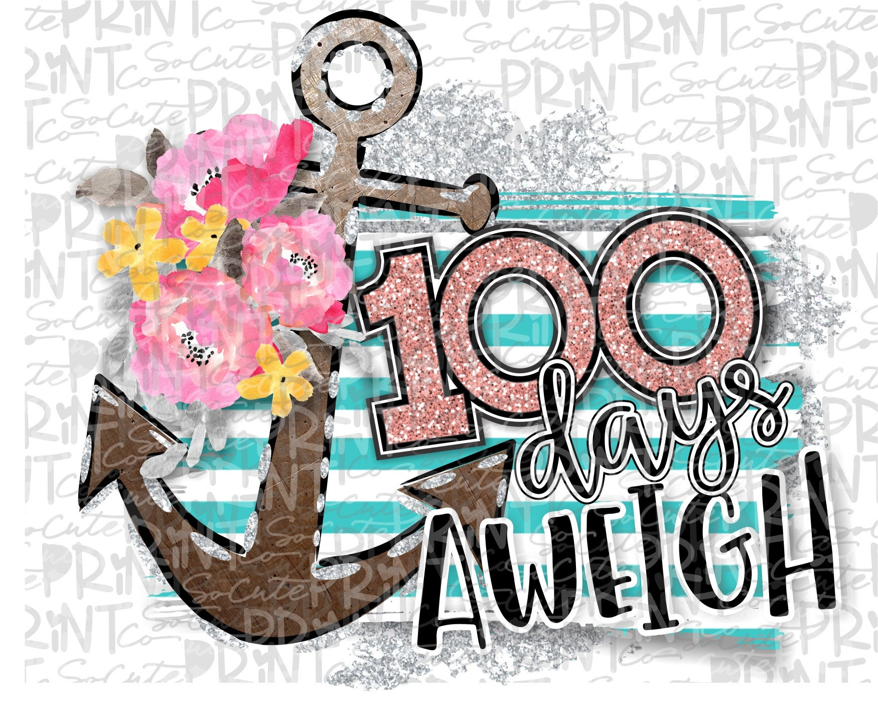 School clipart, 100 days aweigh, School PNG file for sublimation, one  hundred days of school, 100th day of school, anchor clipart.
