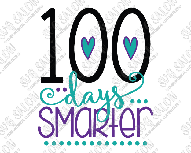 100 Days Smarter SVG Cut File Set for 100 Days Shirts.