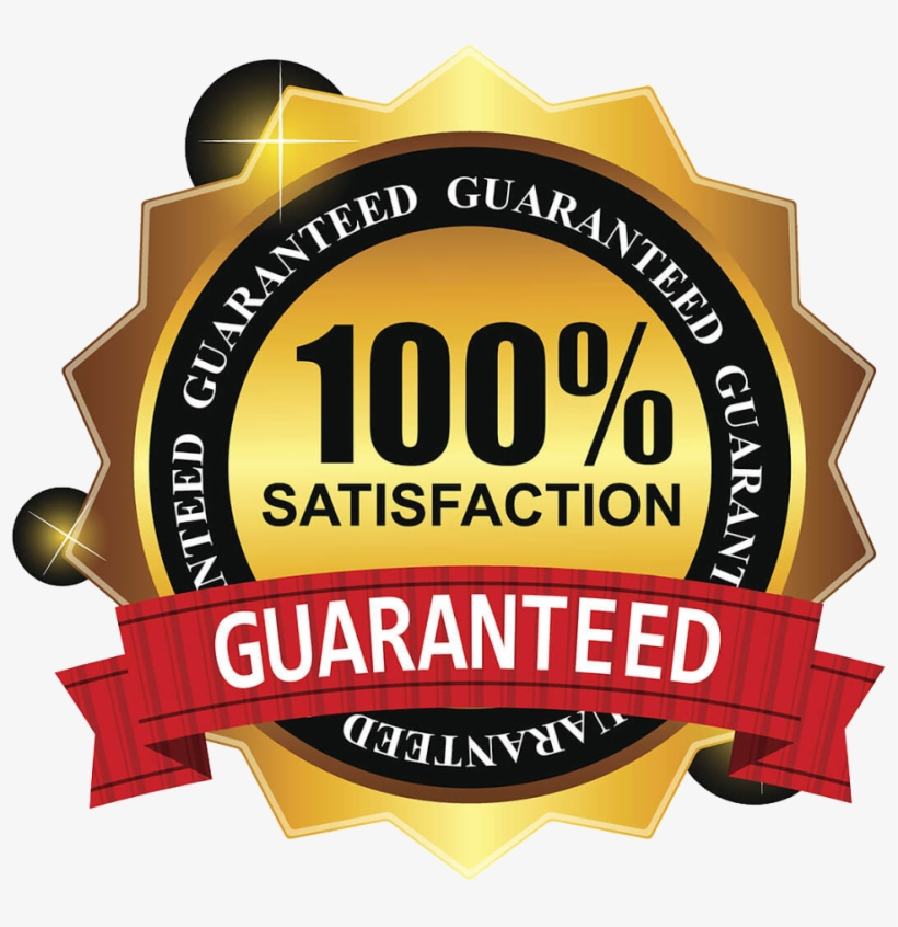 100% Satisfaction Guarantee.