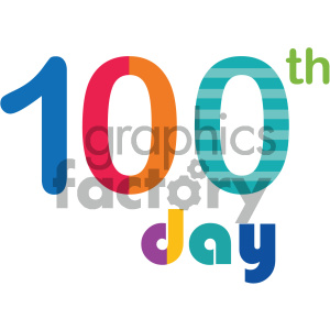 100th day of school vector art clipart. Royalty.