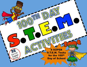 100th Day of School Super STEM STEAM Activities!.