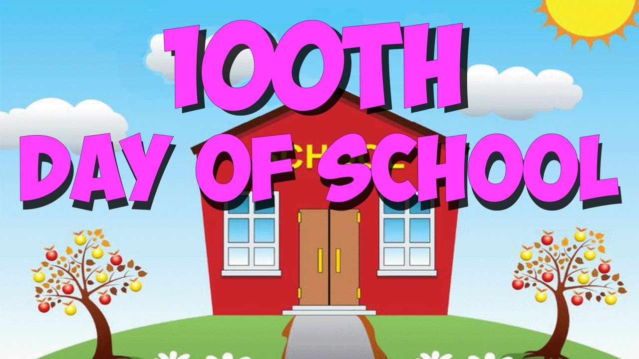 100th Day of School Song.