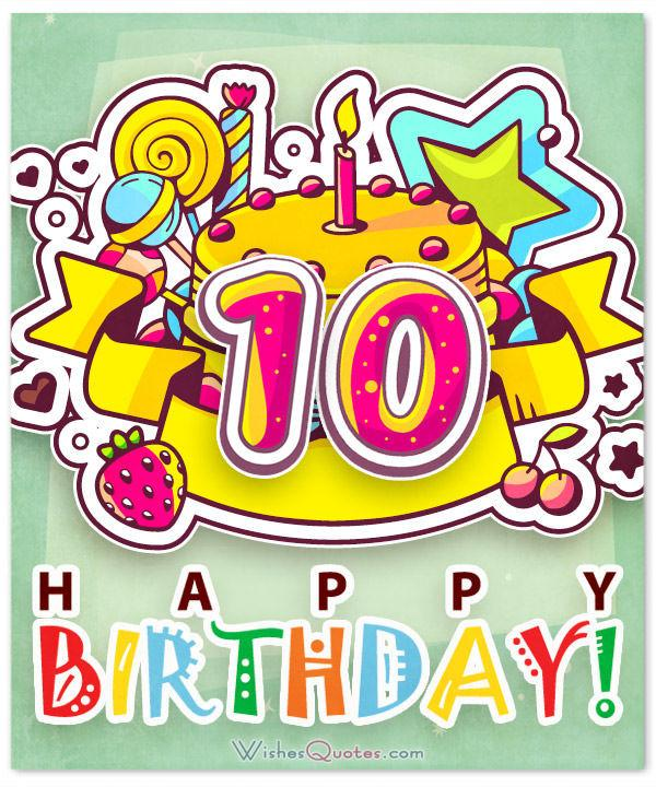 Happy 10th Birthday Wishes for 10.
