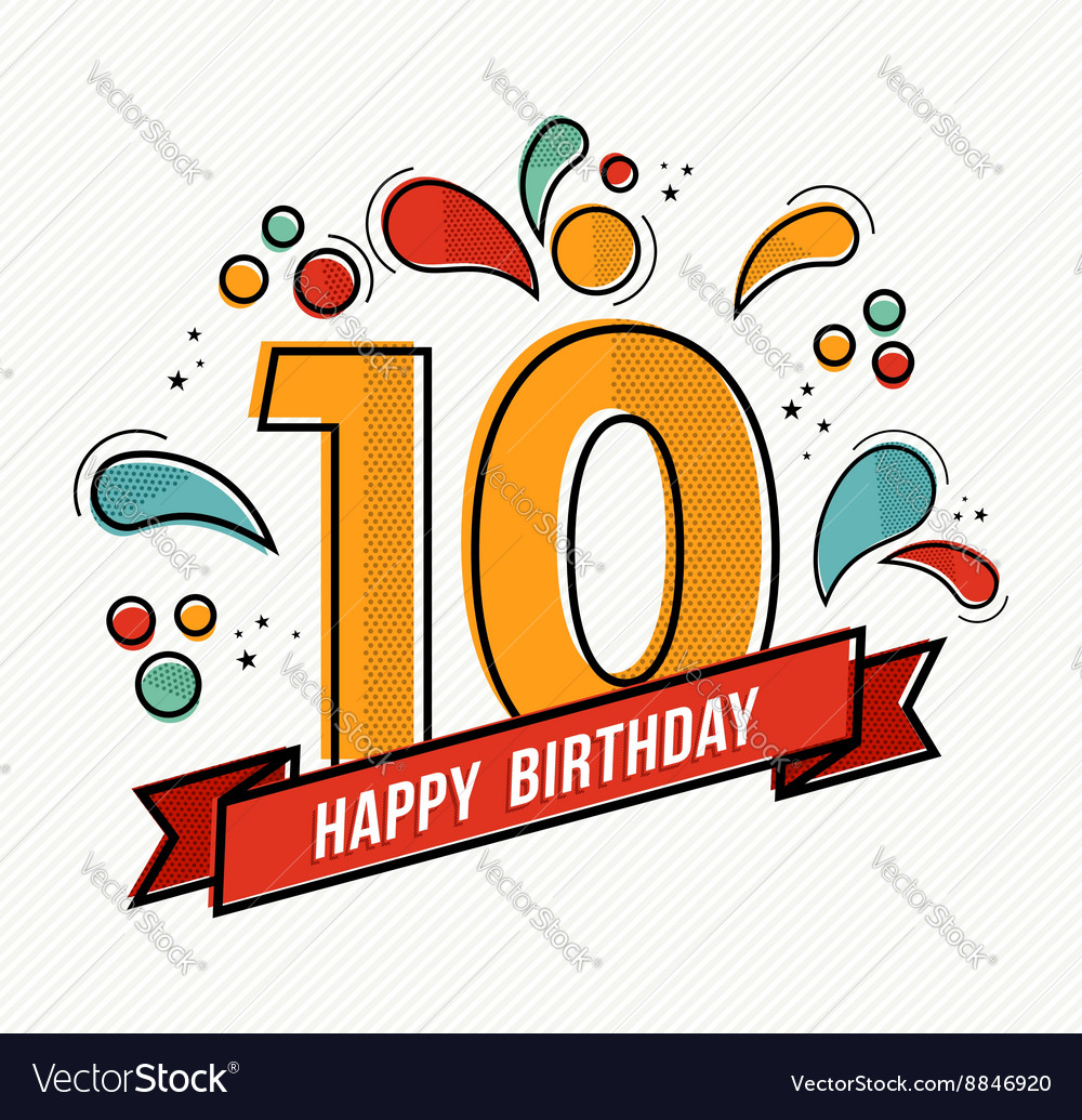 Colorful happy birthday number 10 flat line design.
