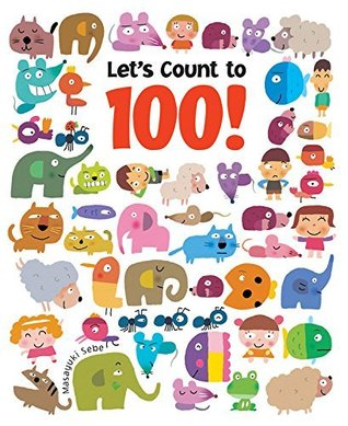 Let\'s Count to 100! by Masayuki Sebe.
