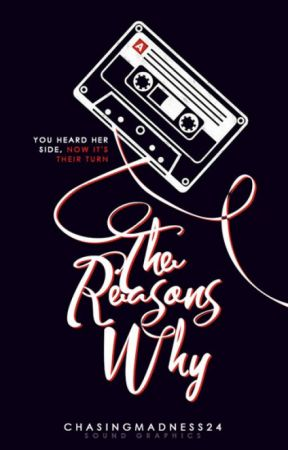 The Reasons Why (Thirteen Reasons Why Fanfiction).