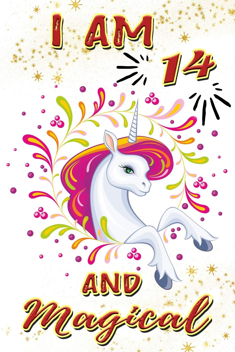 I Am 14 And Magical: Beautiful Unicorn Gift Journal For 14.