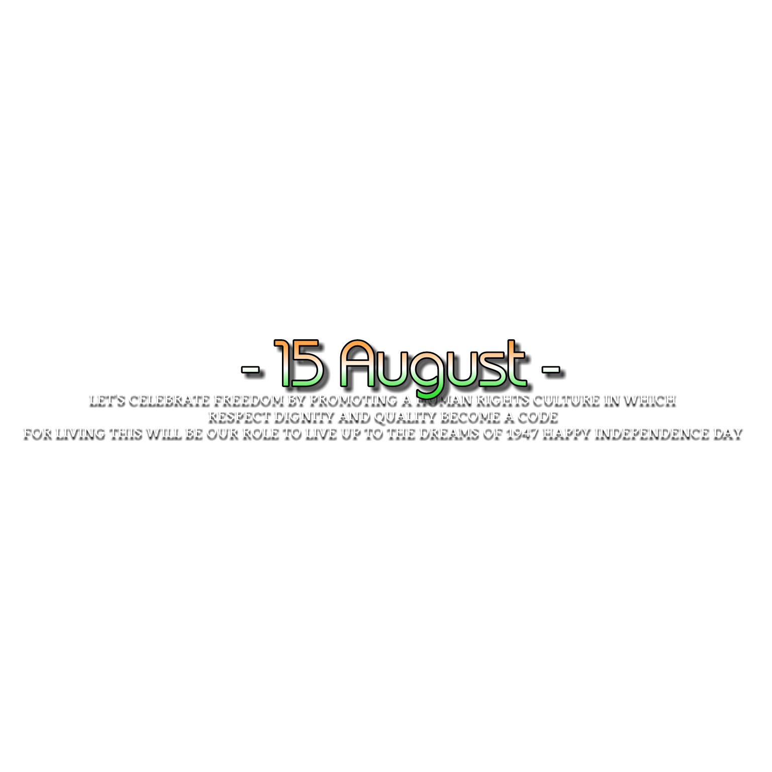 Nayan pal: HD TEXT PNG FOR 15 AUGUST ♥.