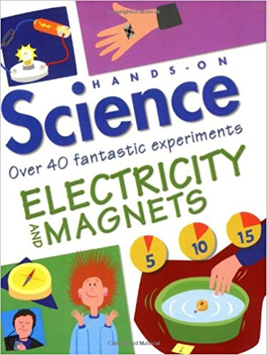 Electricity and Magnets (Hands on Science): Sarah Angliss.