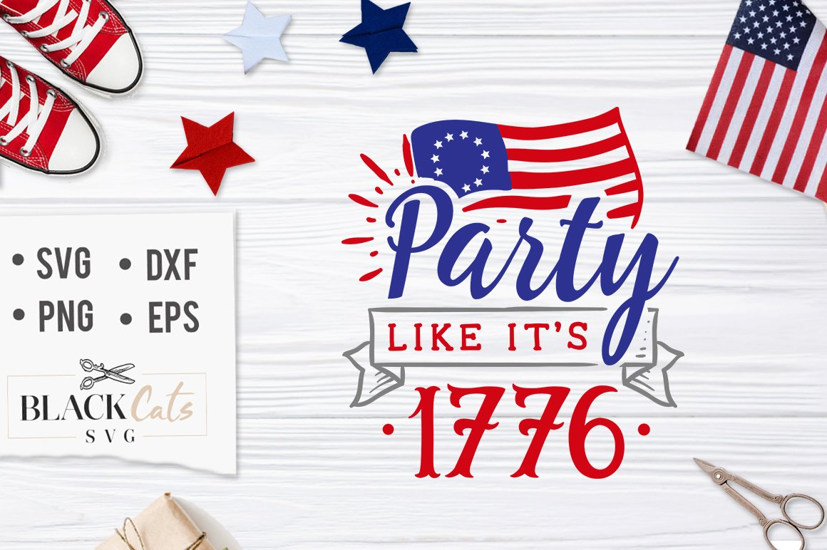 Party like it's 1776 SVG file Cutting File Clipart in Svg, Eps, Dxf.