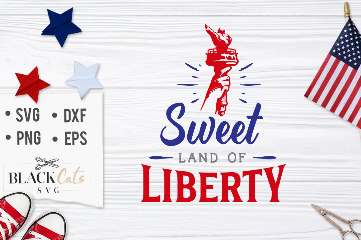 Sweet Land of Liberty SVG file Cutting File Clipart in Svg, Eps, Dxf.