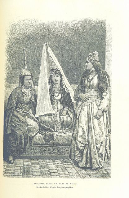 A Druze Princess and Ladies from Lebanon 1876.