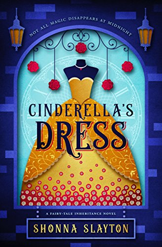 Cinderella\'s Dress: A 1940s Fairy Tale (Fairy.