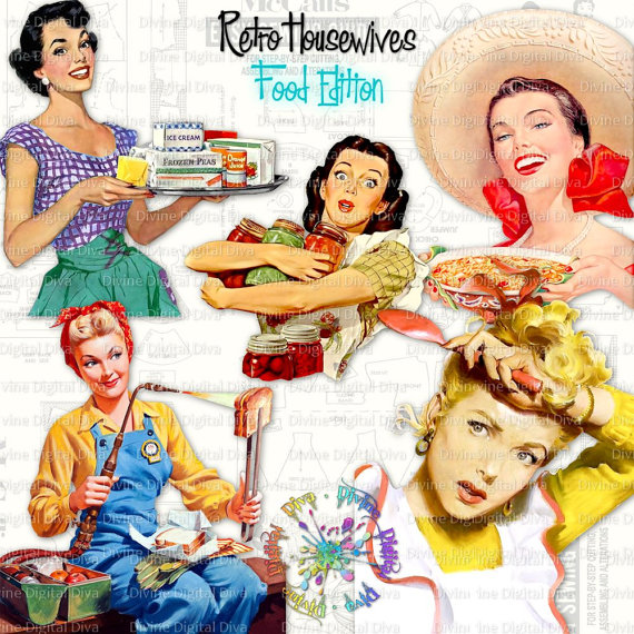 Retro Housewives Food Edition.