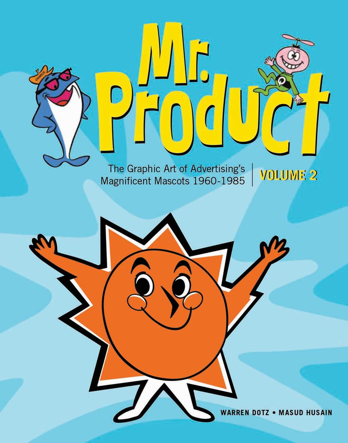 Mr. Product, Vol 2: The Graphic Art of Advertising\'s.