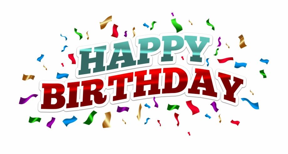 Happy Birthday Png, Happy 1st Birthdays, Happy Birthday.