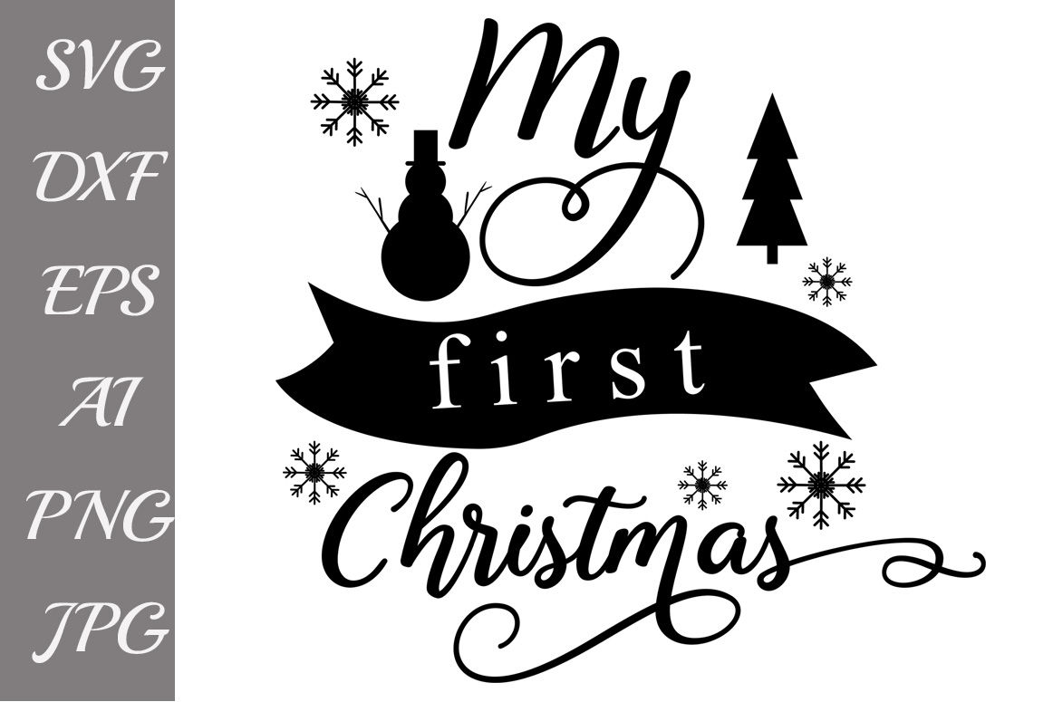 My first Christmas Svg, BABY CHRISTMAS SVG, Christmas Svg By.