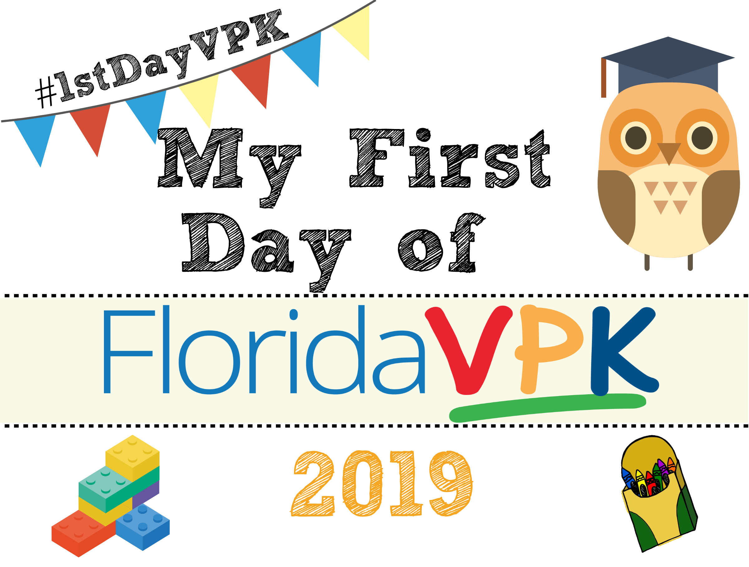 My First Day of VPK.