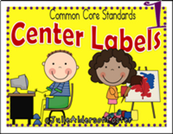 Center Labels for First Grade with Common Core Standards.