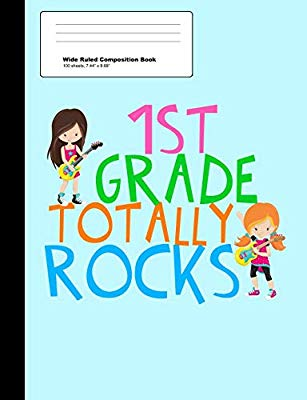 1st Grade Totally Rocks Wide Ruled Composition Book: 1st.