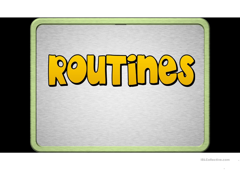 Routines 1st Person Singular.