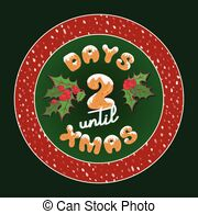2 days until christmas Illustrations and Stock Art. 4 2 days.