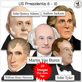 US Presidents Clip Art Set 2 Presidents Adams Jackson Buren Harrison Tyler.