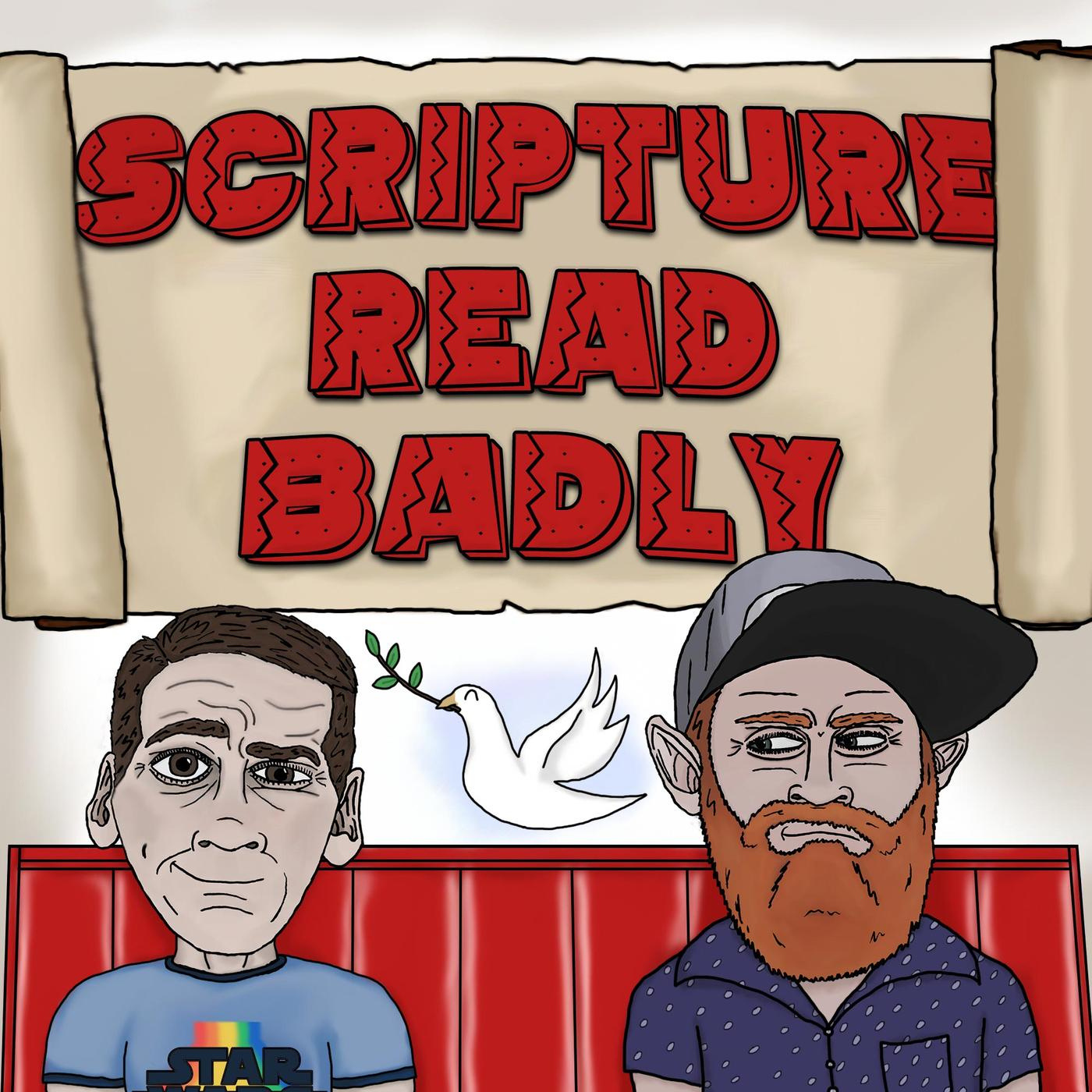 Scripture Read Badly (podcast).
