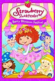 Strawberry Shortcake: Berry Blossom Festival (Video 2007).