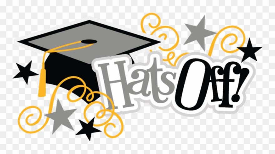 Hats Off Svg Scrapbook Title Graduation Svg Files Graduate.