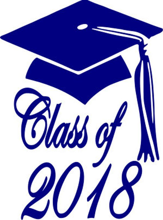 Class of 2017 Graduation Cap SVG Vector File Class of 2018.