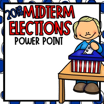 Midterm Elections 2018 Worksheets & Teaching Resources.