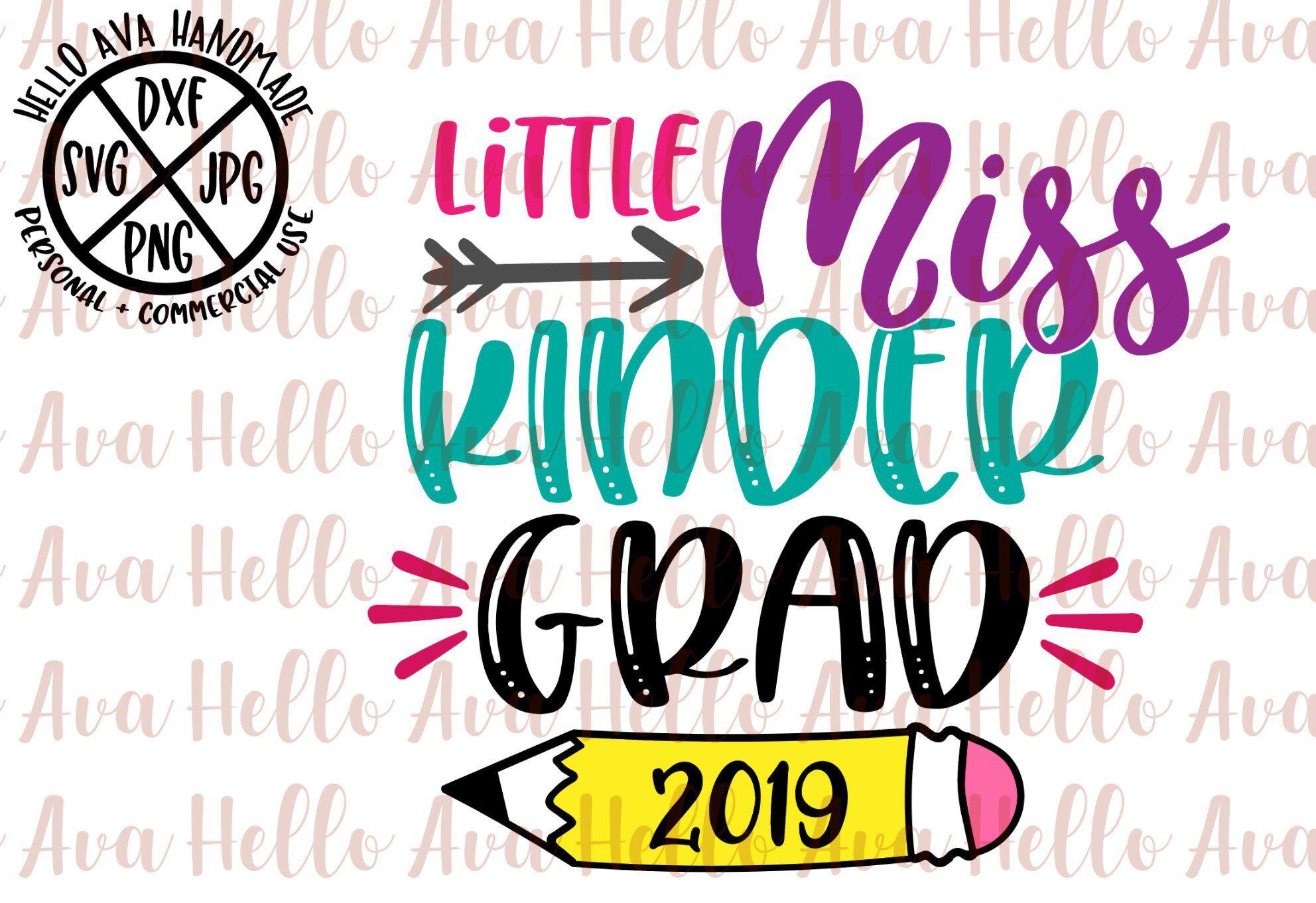 Little Miss Kinder Grad 2019 SVG, Cut File, DXF, digital.