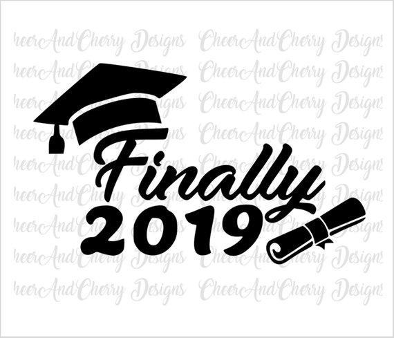 Finally 2019 graduate SVG, Graduation svg, Class of 2019.