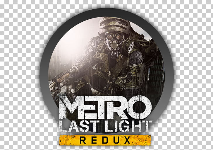 Metro: Last Light Metro 2033 Metro: Redux Metro: Exodus.