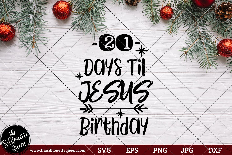 21 Days Til Jesus\' Birthday Saying SVG.